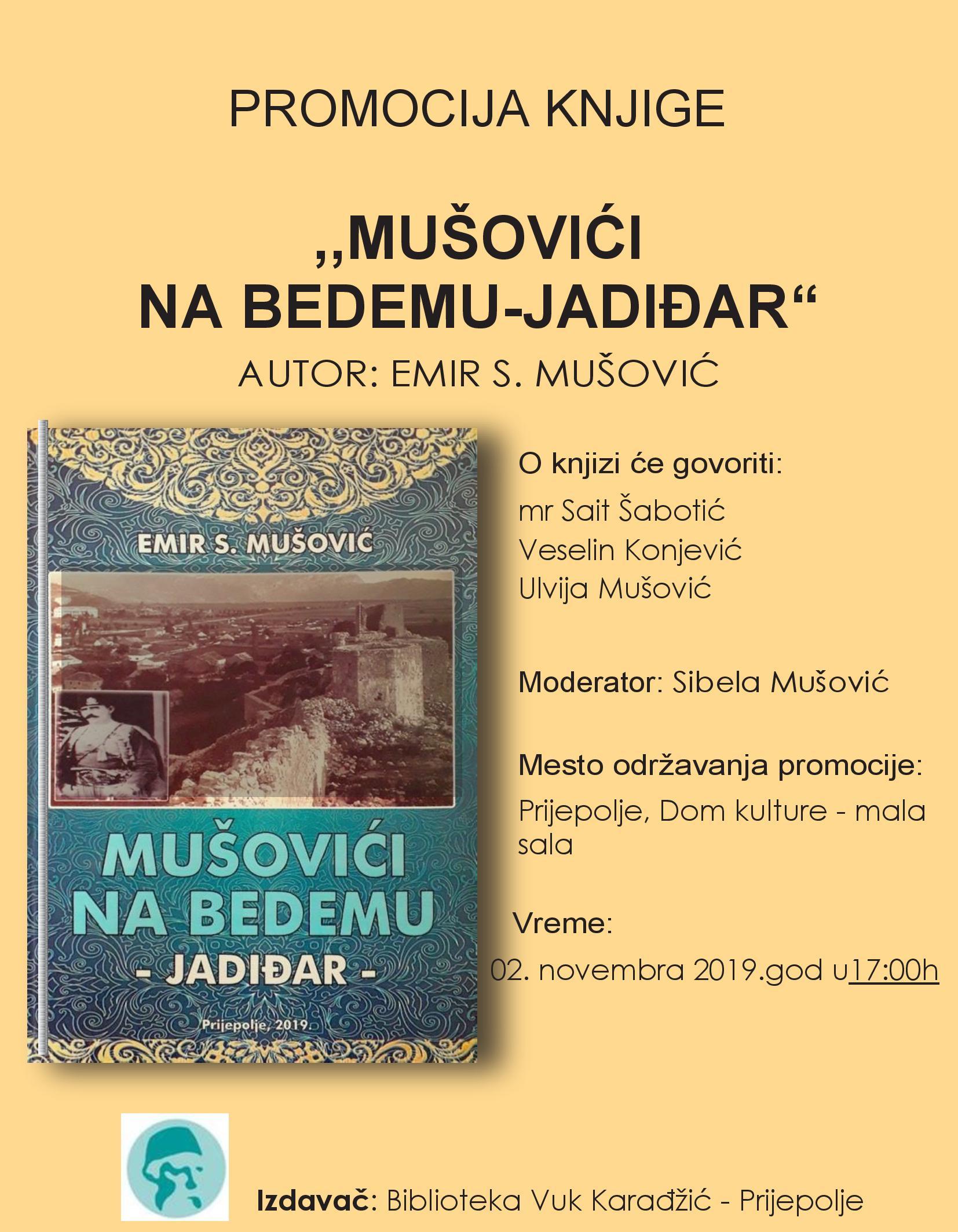 """У суботу промоција књиге """"Мушовићи на бедему – јадиђар"""""""