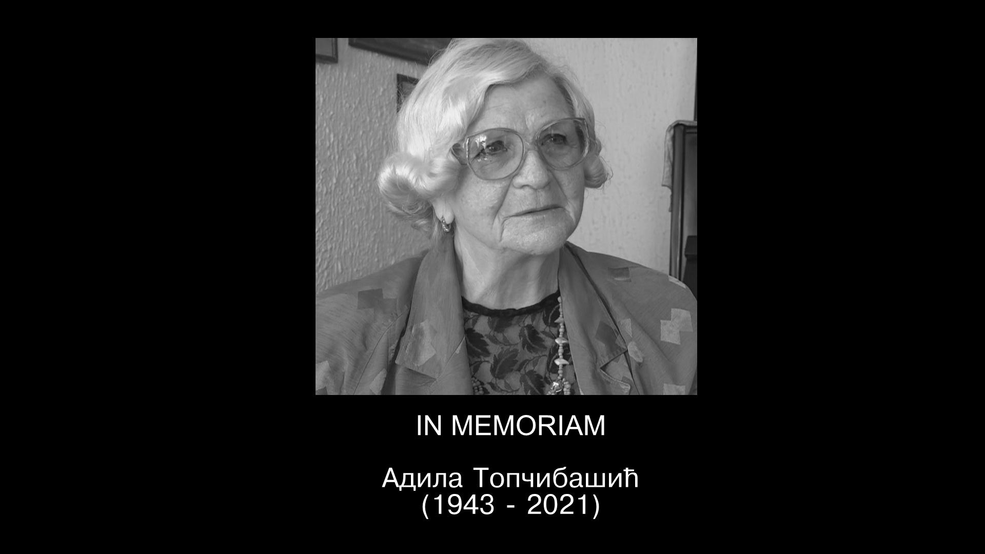 IN MEMORIAM: Адила Топчибашић (1943 – 2021)
